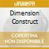 DIMENSION CONSTRUCT
