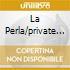 LA PERLA/PRIVATE SHOW VOL.II