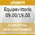 EQUIPEVITTORIO 09,00/19,00
