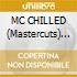 MC CHILLED (Mastercuts) 2cd