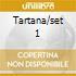 TARTANA/SET 1