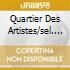 QUARTIER DES ARTISTES/SEL. DEUX