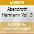 ABENDROTH HERMANN VOL. 5