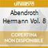 ABENDROTH HERMANN VOL. 8