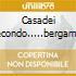 CASADEI SECONDO.....BERGAMINI