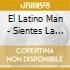 El Latino Man - Sientes La Conga