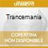 Trancemania
