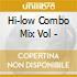 Hi-low Combo Mix Vol -