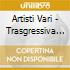 Artisti Vari - Trasgressiva 01