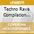 TECHNO RAVE COMPILATION (2CD)