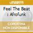 FEEL THE BEAT : AFROFUNK