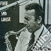 Eraldo Volonte' - Free & Loose