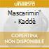 Mascarimiri' - Kaddè