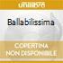 BALLABILISSIMA