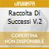 RACCOLTA DI SUCCESSI V.2