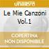 LE MIE CANZONI VOL.1