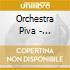 Orchestra Piva - Sarabanda