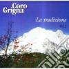Coro Grigna - La Tradizione Vol.2