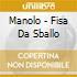 Manolo - Fisa Da Sballo
