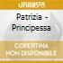 Patrizia - Principessa