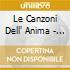 LE CANZONI DELL' ANIMA - NEW ED.