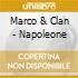 Marco & Clan - Napoleone