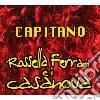 Rossella Ferrari E I Casanova - Capitano