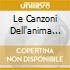 LE CANZONI DELL'ANIMA CD+DVD
