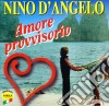 Nino D'angelo - Amore Provvisorio