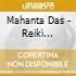 Mahanta Das - Reiki Mahamantra