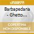 Barbapedana - Ghetto Klezmorim