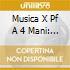 MUSICA X PF A 4 MANI: SINFONIA, IL GENIO