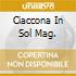 CIACCONA IN SOL MAG.