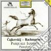 Pyotr Ilyich Tchaikovsky / Sergej Rachmaninov - Pasquale Iannone Piano