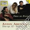 Anton Arensky - Trio Per Pianoforte E Archi Op.32, Op.73