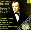 Brahms Johannes - Sonate Per Clarinetto Nn.1 E 2 Op.120, Trio Con Clarinetto Op.114