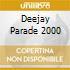 DEEJAY PARADE 2000