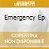 EMERGENCY EP