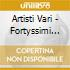 Artisti Vari - Fortyssimi Dance Hit