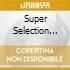 Super Selection Vol.1