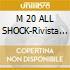 M 20 ALL SHOCK-Rivista + Dual Disc