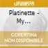 Platinette - My Collection
