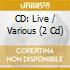 Artisti Vari - Cd:live 2006