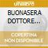 BUONASERA DOTTORE (spot Telecom)