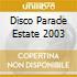 Disco Parade Estate 2003