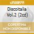 DISCOITALIA VOL.2 (2CD)