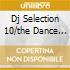 DJ SELECTION 10/THE DANCE INVASION