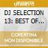 DJ SELECTION 13: BEST OF 90's vol.1