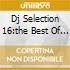 DJ SELECTION 16:THE BEST OF 90'S V.2