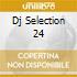 DJ SELECTION 24